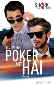 Poker mit Hai (Shark Temptations 2) – Gay Romantic Suspense